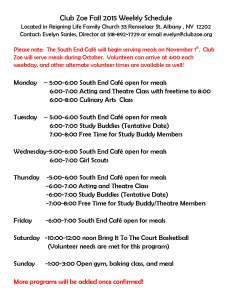 Club Zoe Volunteer  Weekly Schedule
